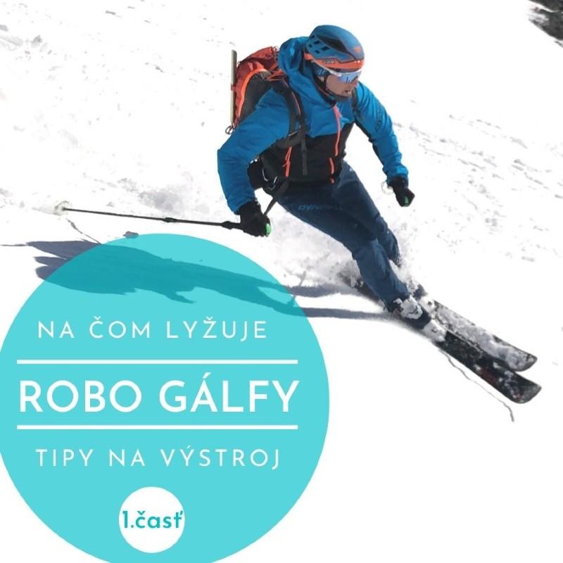 na čom lyžuje robo galfy skialp